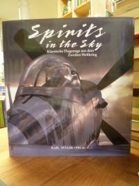 Spirits in the sky – Klassische Flugzeuge aus dem Zweiten Weltkrieg,