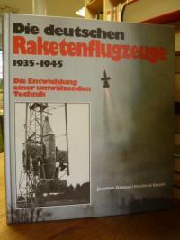 Dressel, Die deutschen Raketenflugzeuge 1935 – 1945 – Die Entwicklung einer umwä