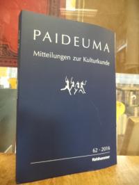 Kohl, Paideuma – Mitteilungen zur Kulturkunde, Band 62 – 2016,