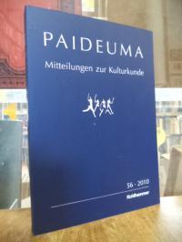 Kohl, Paideuma – Mitteilungen zur Kulturkunde, Band 56 – 2010,