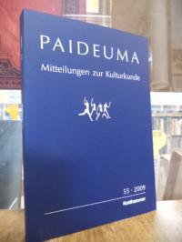 Kohl, Paideuma – Mitteilungen zur Kulturkunde, Band 55 – 2009,