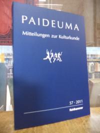 Kohl, Paideuma – Mitteilungen zur Kulturkunde, Band 57 – 2011,