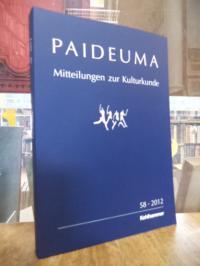 Kohl, Paideuma – Mitteilungen zur Kulturkunde, Band 58 – 2012,