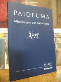 Kohl, Paideuma – Mitteilungen zur Kulturkunde, Band 59 – 2013,