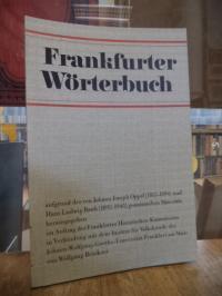 Brückner, Frankfurter Wörterbuch,  Band 4: Evangelium bis Gedibber,