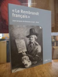 Boissieu, Jean-Jacques de Boissieu (1736-1810) – Le Rembrandt français, deutsche