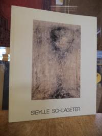Sibylle Schlageter : Arbeiten 1985 – 1990,