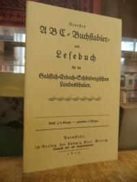 Neuestes ABC-Buchstabier- und Lesebuch für die Gräflich-Erbach-Schönbergischen L