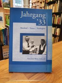 Wein-Vollstedt, Jahrgang '33 : Abschied – Trauer – Neubeginn,