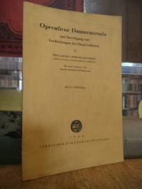Hilgenfeldt, Operativer Daumenersatz und Beseitigung von Greifstörungen bei Fing