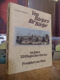 Scherpner, Von Bürgern für Bürger – 125 Jahre Zoologischer Garten Frankfurt am M