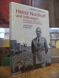 Edelmann, Heinz Nordhoff und Volkswagen – Ein deutscher Unternehmer im amerikani