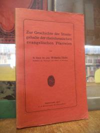 Zur Geschichte der Staatsgehalte der rheinhessischen evangelischen Pfarreien,