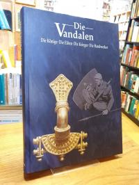 Die Vandalen – Die Könige Die Eliten Die Krieger Die Handwerker,