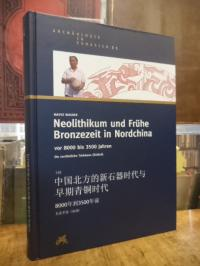 Wagner, Neolithikum und frühe Bronzezeit in Nordchina vor 8000 bis 3500 Jahren –