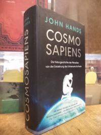 Hands, Cosmosapiens – Die Naturgeschichte des Menschen von der Entstehung des Un