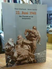 Schafranek, 22. Juni 1941 – Der Überfall auf die Sowjetunion,