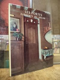 Gallotti, Les Portes – Eléments du décor, (mit einer beiliegenden kurzen deutsch