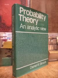 Stroock, Probability Theory – An Analytic View,