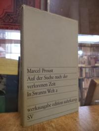 Proust, Auf der Suche nach der verlorenen Zeit, Band 2: In Swanns Welt 2,