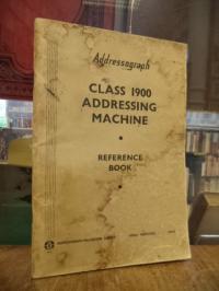Addressograph – Multigraph Ltd. (Hrsg.), Addressograph Class 1900 Addressing Mac