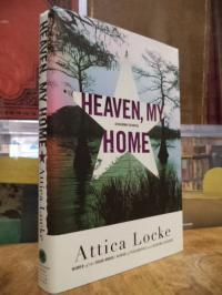 Locke, Heaven, my Home – [A Highway 59 Novel],