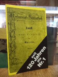 Goethe, seit 120 Jahren die Nr. 1 : Faust, eine Tragödie von Goethe, Erster Thei