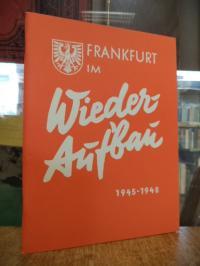 Knothe, Frankfurt im Wiederaufbau 1945-1948, (Faksimile – aus dem Frankfurt Arch