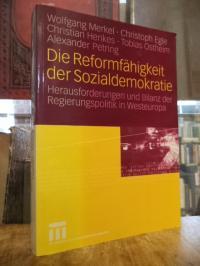 Die Reformfähigkeit der Sozialdemokratie – Herausforderungen und Bilanz der Regi