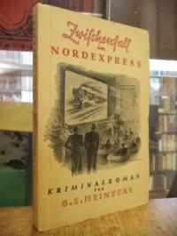 Heinecke, Zwischenfall im Nordexpress – Kriminalroman,