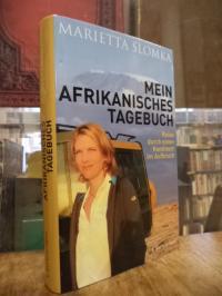 Slomka, Mein afrikanisches Tagebuch – Reise durch einen Kontinent im Aufbruch,
