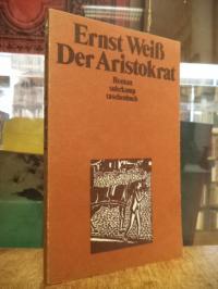 Weiß, Gesammelte Werke, Band 9: Der Aristokrat – Roman,