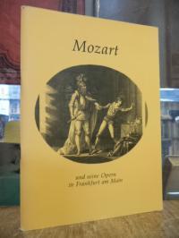 Städtische Bühnen Frankfurt am Main, Mozart und seine Opern in Frankfurt am Main