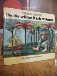 Sendak, Wo die wilden Kerle wohnen – Ein Diogenes Kinderbuch,