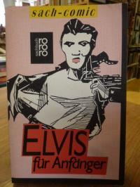 Elvis für Anfänger,