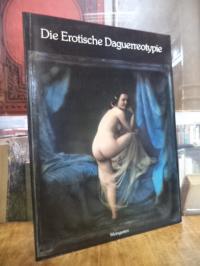 Die erotische Daguerreotypie – Sammlung Uwe Scheid,