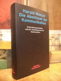 Wenzel, Die Abenteuer der Kommunikation – Echtzeitmassenmedien und der Handlungs