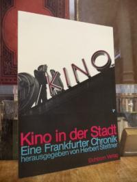 Stettner, Kino in der Stadt – Eine Frankfurter Chronik, mit einem Vorwort von Hi