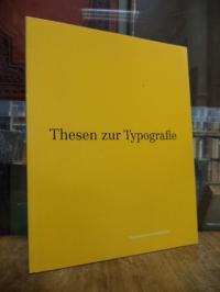 Friedl, Thesen zur Typographie, [Band 3]: Biographien und Publikationen = Theses