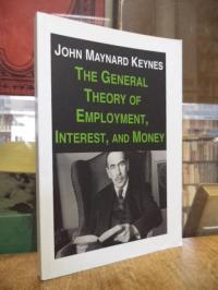 Keynes, The General Theory of Employment, Interest, and Money,