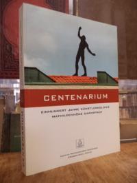 Centenarium – Einhundert Jahre Künstlerkolonie Mathildenhöhe Darmstadt 1999 – 20