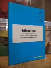Büchner, Miszellen zu den Gedenkjahren Georg Büchner 2012/13 und Ernst Elias Nie