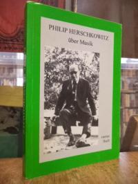 Herschkowitz, Philip Herschkowitz über Musik – Viertes (4.) Buch,