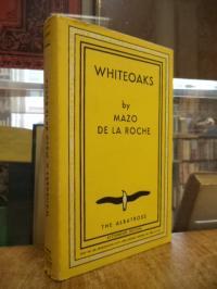 Roche, Whiteoaks,