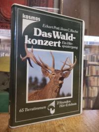 Pott, Das Waldkonzert – Ein Hörspaziergang : 65 Tierstimmen – 2 Stunden Hör-Erle