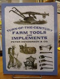 Linoff, Turn-Of-The-Century – Farm Tools and Implements – Peter Henderson & Co.