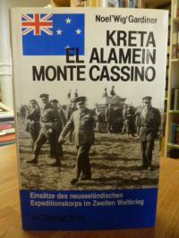 Gardiner, Kreta – El-Alamein – Monte Cassino – Die neuseeländischen Expeditionss