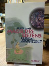 Shah, Magie des Ostens – Die geheime Überlieferung des Orients und Asiens,