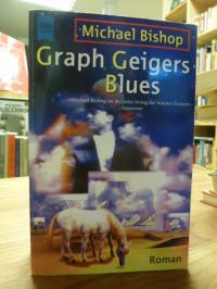Bishop, Graph Geigers Blues – Roman,