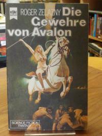 Zelazny, Die Gewehre von Avalon,